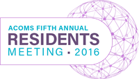 Fifth Annual ACOMS Residents Meeting