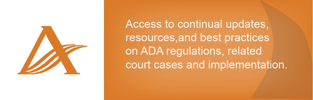 Access to continual updates, resources, and best practices on ADA regulations, related court cases, and implementation.