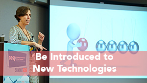 Be introduced to technical innovations
