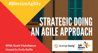 Episode 5: Strategic Doing - an Agile Approach
