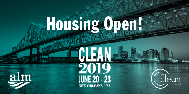 Housing for The Clean Show 2019 Now Open!