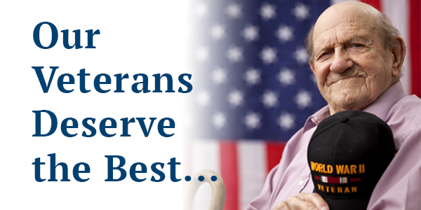 Our Veterans Deserve the Best