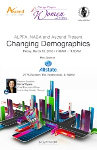 Changing Demographics - A Women of ALPFA, NABA and ASCEND collaboration