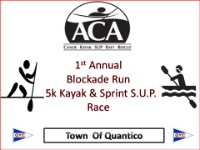 2nd Annual Blockade Run Kayak 5k and 1/2 Mile SUP Race