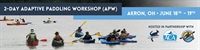 2-Day ACA Adaptive Paddling Workshop (APW)