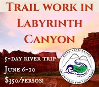 Labyrinth Canyon Trail Work Trip