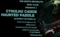 North Brooklyn Boat Club Haunted Paddle 2017: Cthulhu Canoe!