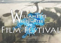 Willamette Valley Whitewater Film Fest