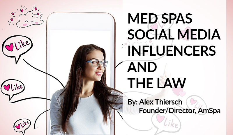 med spas, influencers, and the law