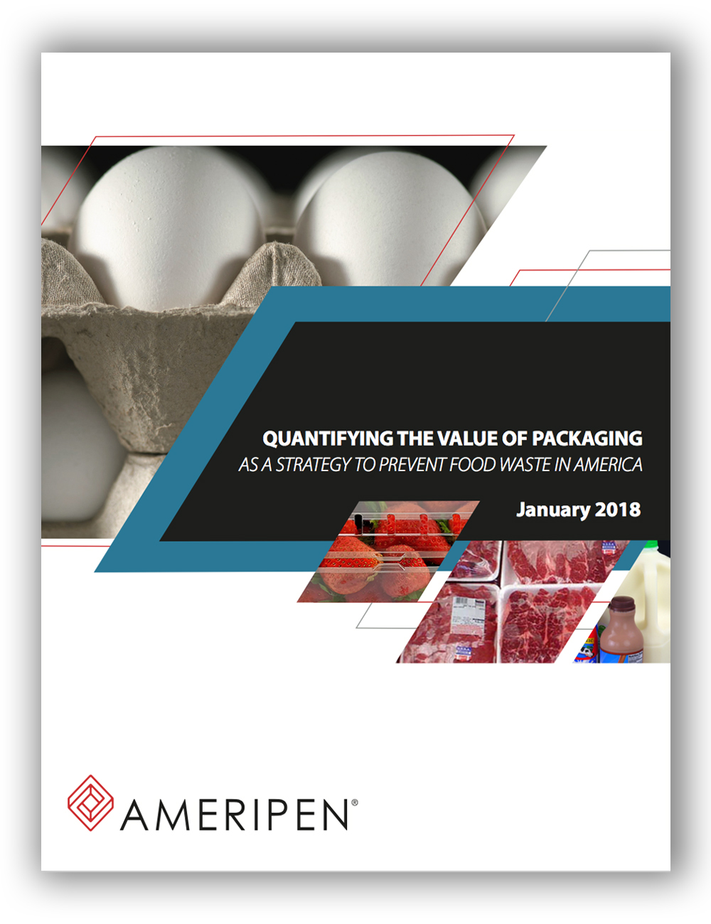 Quantifying the Value of Packaging as a Strategy to Prevent Food Waste in America