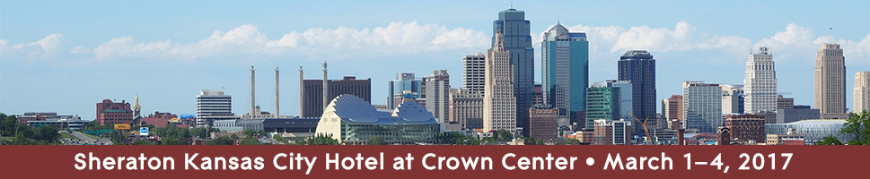 Sheraton Kansas City Hotel at Crown Center. March 1–4, 2017