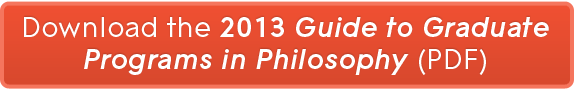 Downlaod the 2013 Guide to Graduate Programs in Philosophy! (PDF)