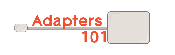 Adapters 101 text with a thunderbolt to VGA adapter