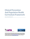Clinical Prevention and Population Health Curriculum Framework