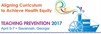 Teaching Prevention 2017: Aligning Curriculum to Achieve Health Equity
