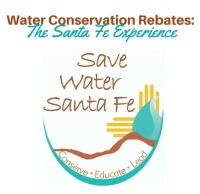 Webinar: Water Conservation Rebates: The Santa Fe Experience