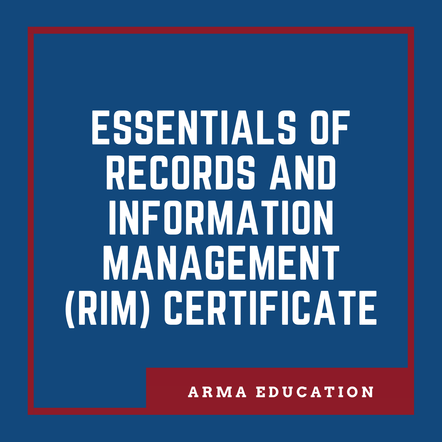 Essentials of Records and Information Management