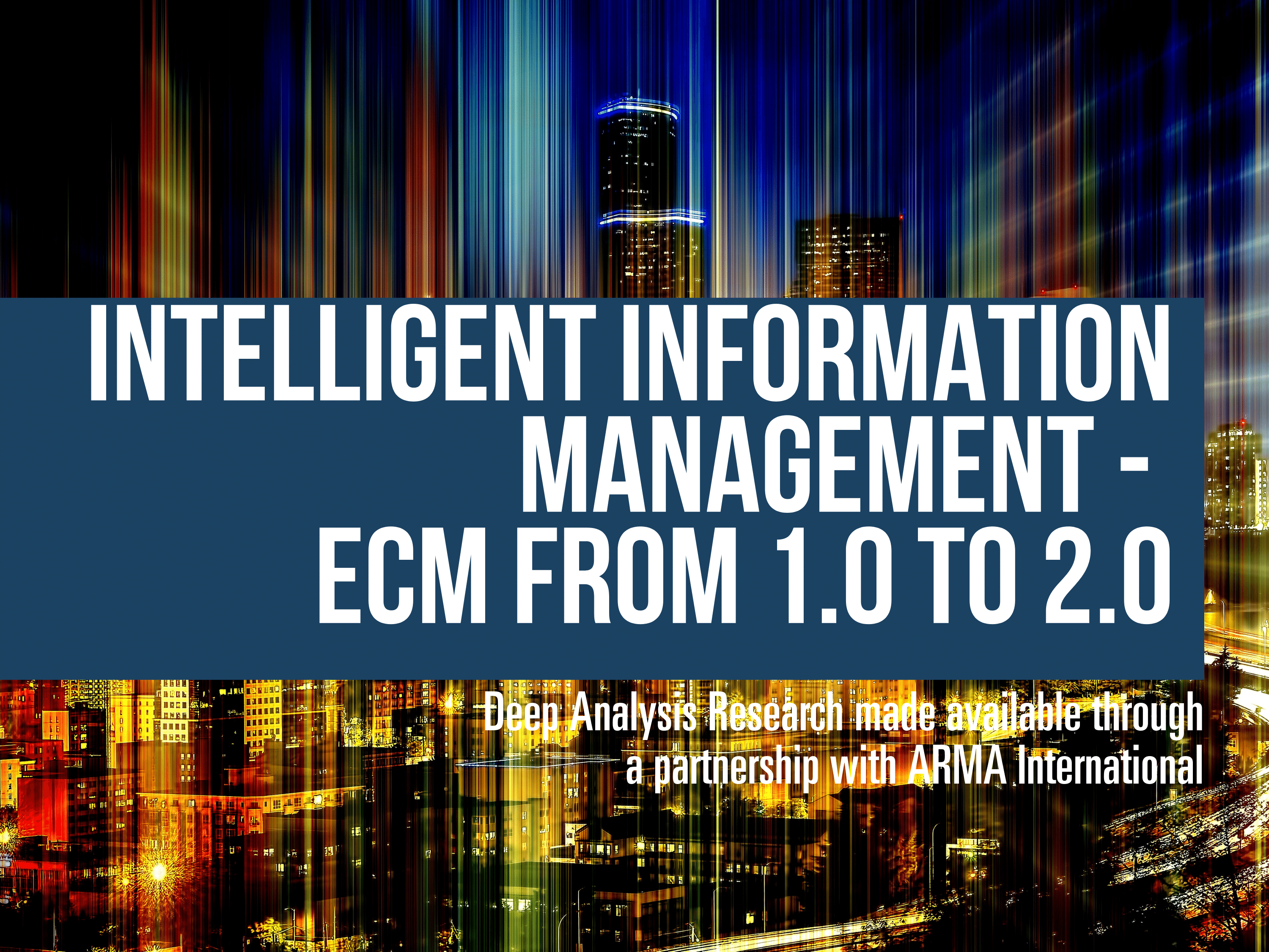Intelligent Information Management – ECM from 1.0 to 2.0