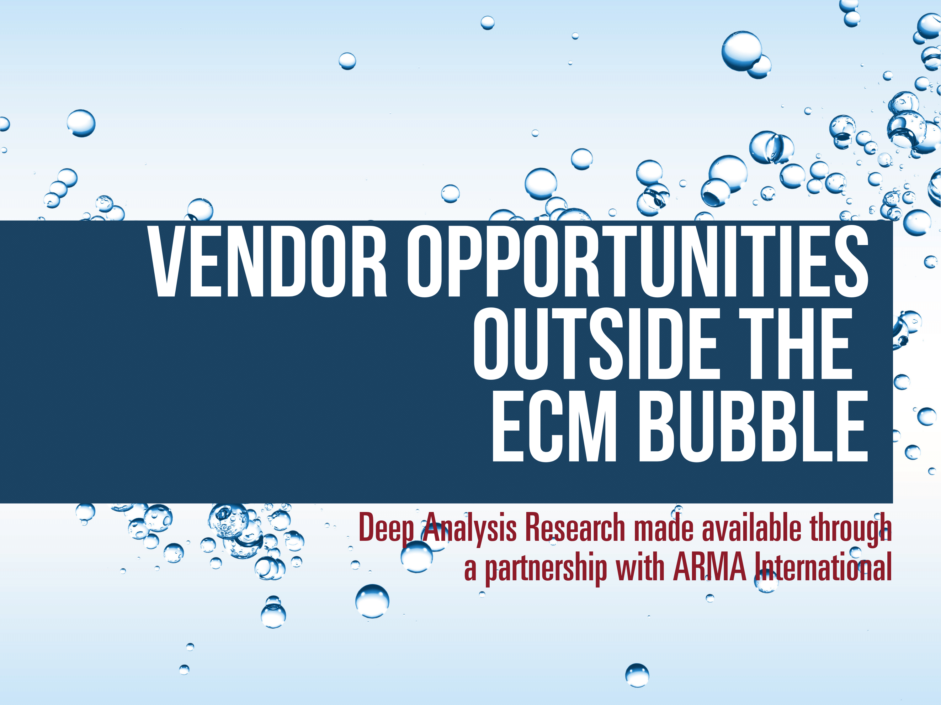 Vendor Opportunities Outside the ECM Bubble