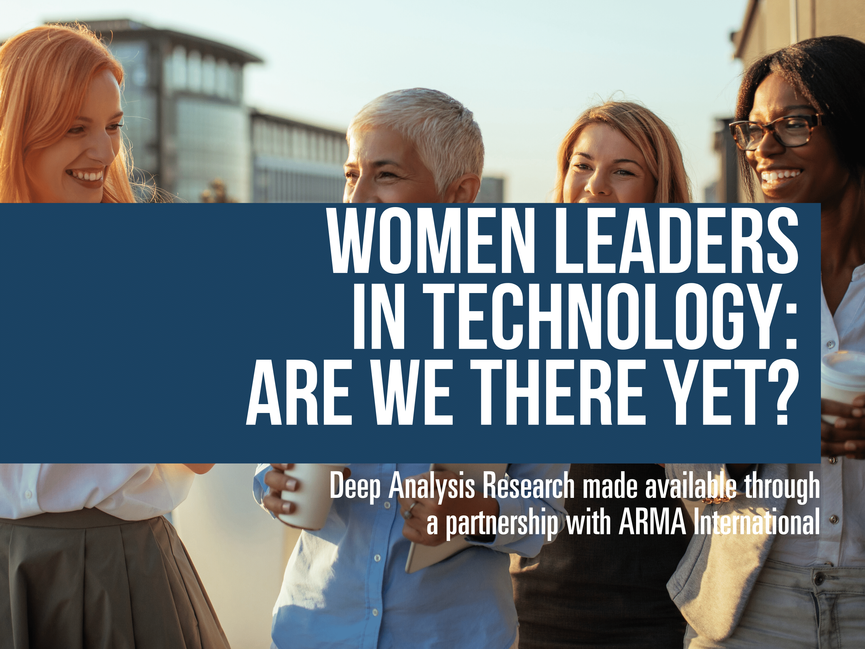 Women Leaders in Technology: Are We There Yet?