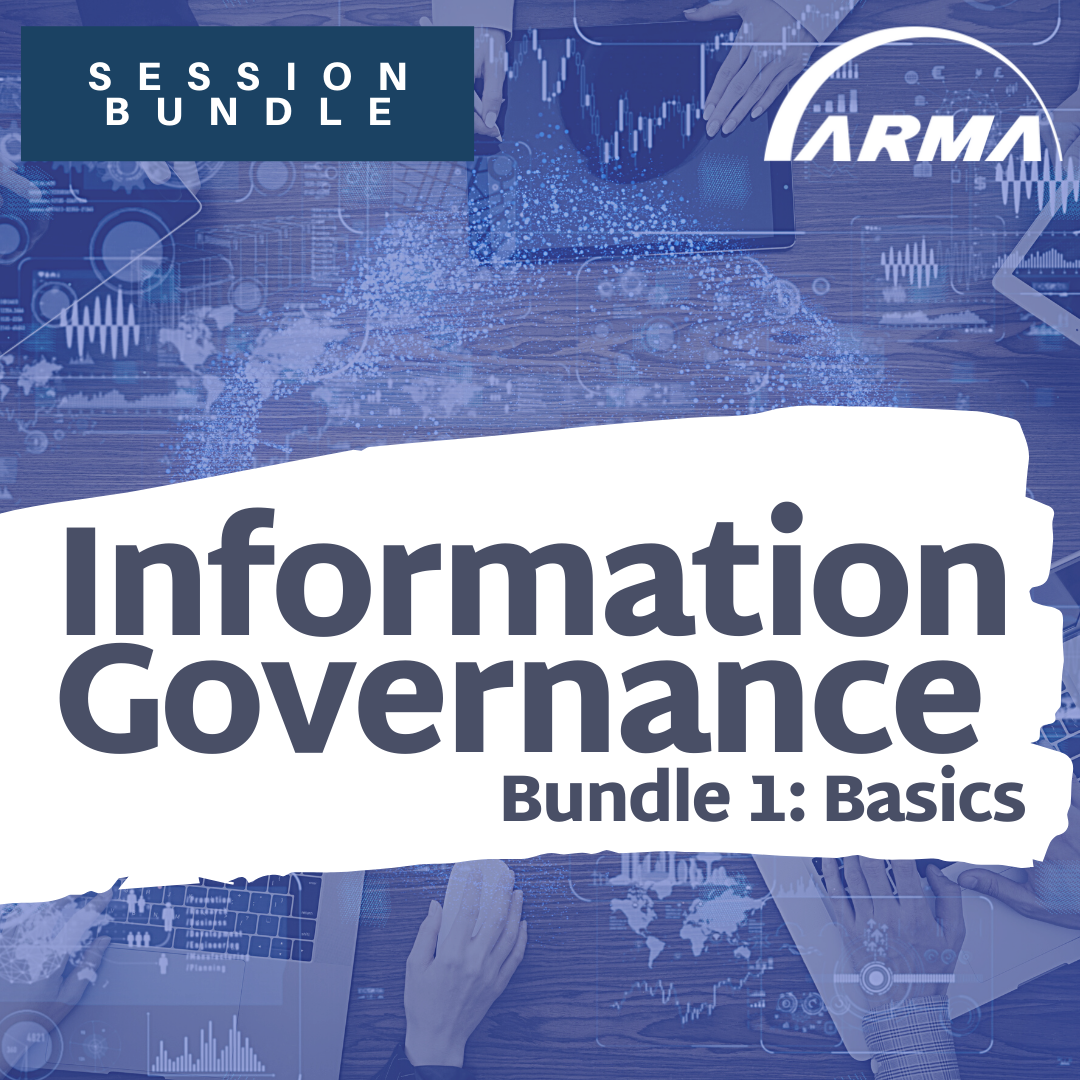 Session Bundle: Information Governance (Bundle 1: Basics)