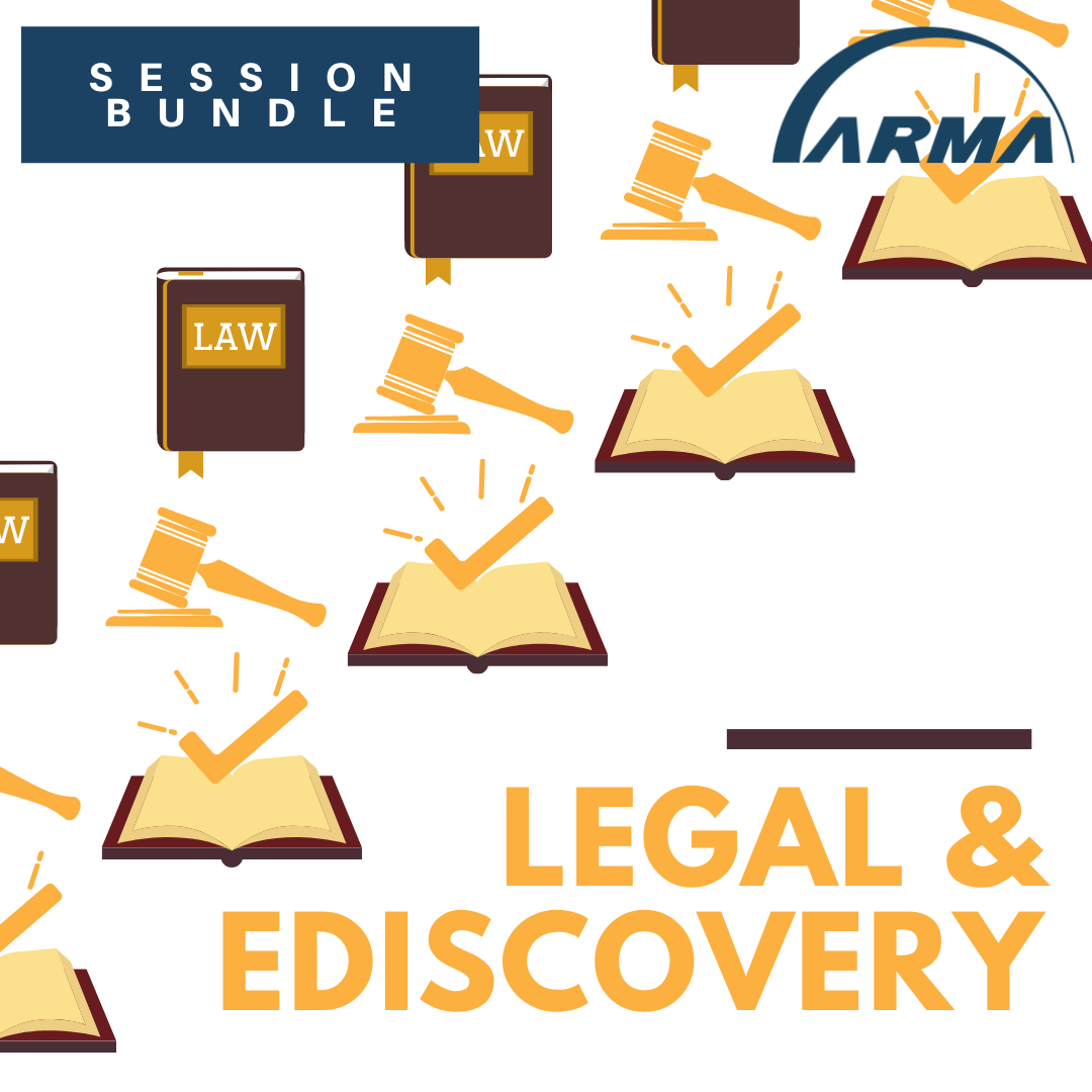 Session Bundle: Legal / eDiscovery