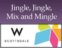Jingle, Jingle, Mix and Mingle - Central AZ
