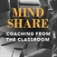 Mindshare - Coaching From the Classroom: Superior Selling Skills