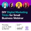 DIY Digital Marketing Tricks to Help Your Small Business Survive 2020
