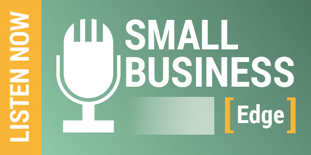 Small Business Edge, brought to you by Arizona Small Business Association