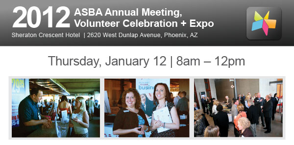 ASBA Annual Meeting, Volunteer Celebration + Expo