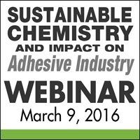 Sustainable Chemistry and Impact on Adhesive Industry Webinar