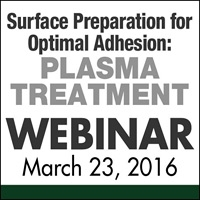 Surface Preparation for Optimal Adhesion: Plasma Treatment Webinar