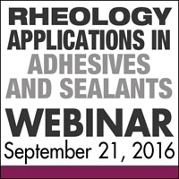 Rheology Applications in Adhesives and Sealants Webinar