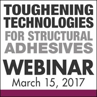 Toughening Technologies for Structural Adhesives Webinar