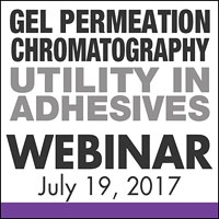 Gel Permeation Chromatography - Utility in Adhesives Webinar
