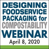 Designing Foodservice Packaging for Compostability