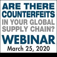 Are there Counterfeits in your Global Supply Chain?