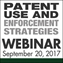 Patent Use and Enforcement Strategies Webinar