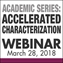 Academic Series: Accelerated Characterization