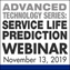 Advanced Technology Webinar from Service Life Prediction