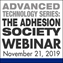 Advanced Technology Webinar from The Adhesion Society