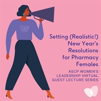 Women's Leadership Virtual Guest Lecture: Setting (Realistic!) New Year's Resolutions