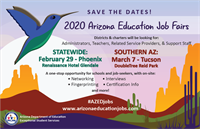 2020 Arizona Education Job Fairs [Sponsored by Arizona Department of Education]