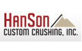 Hanson Custom Crushing, Inc.