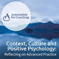 Webinar - Context, Culture and Positive Psychology: Reflecting on Advanced Practice