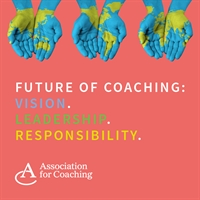 AC Webinar Series - Future of Coaching: Vision. Leadership. Responsibility.