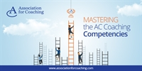 AC Webinar Series - Mastering the AC Coaching Competencies