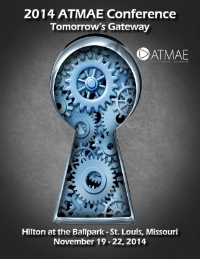 2014 ATMAE Annual Conference: Technology - Tomorrow's Gateway