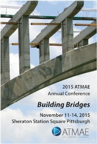 2015 ATMAE Annual Conference: Technology - Building Bridges